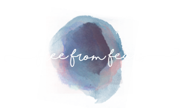 FREE FROM FEARS